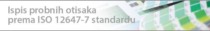 ISPIS PROBNIH OTISAKA PREMA ISO-12647-7 STANDARDU